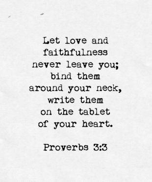 5a304509579d9c43ff768f46d53e9018--proverbs-verses-love-verses